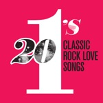 20 #1's: Classic Rock Love Songs