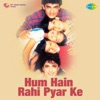 Hum Hain Rahi Pyar Ke Original Motion Picture Soundtrack Single