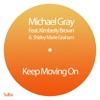 Keep Moving On (feat. Kimberley Brown & Shirley Marie Graham) [Remixes] - Single ジャケット写真