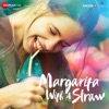 Margarita with a Straw (Original Motion Picture Soundtrack)