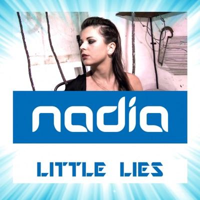 Little Lies (Remixes) - Nadia