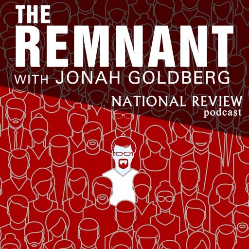 Cover image of The Remnant with Jonah Goldberg
