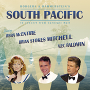 South Pacific - In Concert from Carnegie Hall - Alec Baldwin, Brian Stokes Mitchell, Orchestra of St. Luke's & Richard Rodgers - Alec Baldwin, Brian Stokes Mitchell, Orchestra of St. Luke's & Richard Rodgers