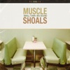 Muscle Shoals: Small Town, Big Sound, Various Artists