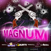 MAGNUM (feat. Ammona & AXCELL)/DJ モナキング & DJ Rufftyジャケット画像