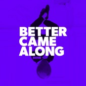 Better Came Along (feat. Danny Shea) artwork