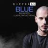 Eiffel 65 - Blue (Da Ba Dee) [Luis Rodriguez Remix] artwork
