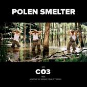"""Polen Smelter (Feat Josefine """"MC NOORA"""" Frida Pettersen) [feat. Josefine """"MC NOORA"""" Frida Pettersen]"""
