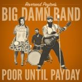 The Reverend Peyton's Big Damn Band - So Good