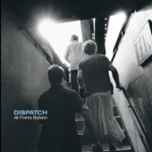 Dispatch - Bridges (Live)