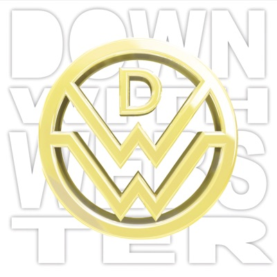 Time to Win, Vol. II (Deluxe Edition) - Down With Webster