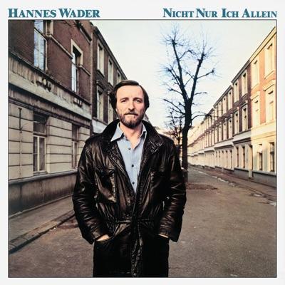 Nicht nur ich allein - Hannes Wader
