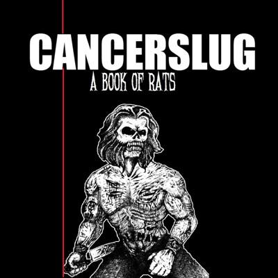 A Book of Rats - Cancerslug