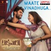 Maate Vinadhuga From Taxiwaala Single