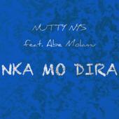 Nka Mo Dira (feat. Abe Molamu) - Nutty Nys