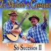 Zé Mulato e Cassiano