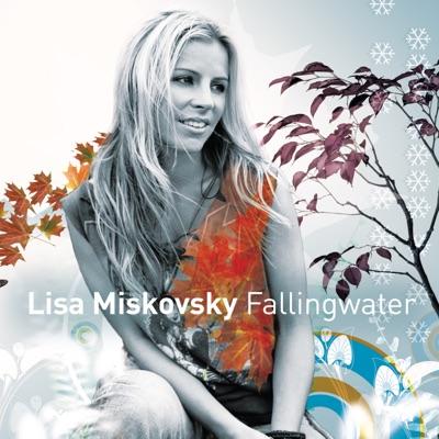 Falling Water - Lisa Miskovsky