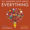 Jack Goldstein - 101 Amazing Facts About Everything (Unabridged)  artwork