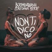 Non ti dico no - BoomDaBash & Loredana Bertè
