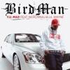 Y.U. Mad (feat. Nicki Minaj & Lil Wayne) - Single, Birdman
