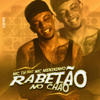Rabetão no Chão (feat. MC Menininho & DJ Victor Falcao) - MC TH