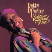 Betty Carter - With No Words