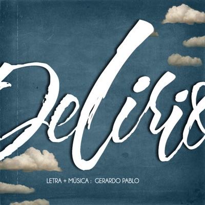 Delirio - Gerardo Pablo