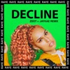 Decline feat JayKae Zdot Remix Single