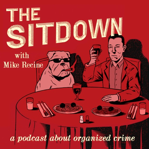 Cover image of The Sitdown w/ Mike Recine
