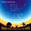 Music of Celestial Spheres, Pt. 4 (Under the Starry Sky of Spain)