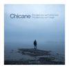 Chicane - The Place You Can't Remember, The Place You Can't Forget Grafik