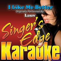 Singer's Edge Karaoke - I Like Me Better (Originally Performed By Lauv) [Instrumental] artwork