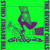 The Beverly Chills - Girlfriend