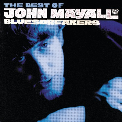 As It All Began: The Best of John Mayall and The Bluesbreakers (1964-1969) - John Mayall