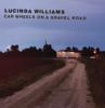 Lucinda Williams - Car Wheels On a Gravel Road artwork