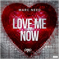 Love Me Now (Memorylane rmx) - MARC NEED