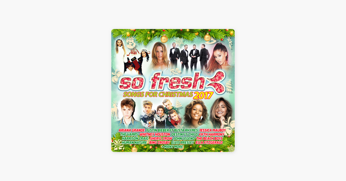 So Fresh: Songs for Christmas 2017 by Various Artists on iTunes