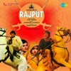 Rajput (Original Motion Picture Soundtrack)