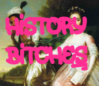 History, Bitches! podcast