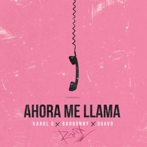 KAROL G, Bad Bunny & Quavo - Ahora Me Llama