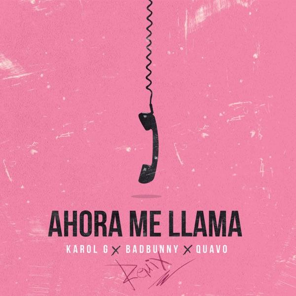 Ahora Me Llama (Remix) - Single