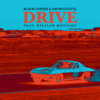 Drive (feat. Delilah Montagu) [Edit] - Black Coffee & David Guetta
