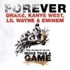 Forever - Single, Drake, Kanye West, Lil Wayne & Eminem