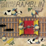 Richard Greene - Ramblin'