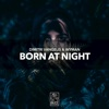Born at Night (Extended Mix)