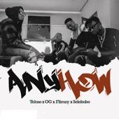 Anyhow-Tekno, OG, Flimzy & Selebobo