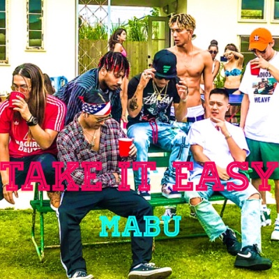 Take It Easy - Single - Mäbu