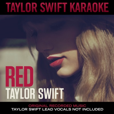 Taylor Swift Karaoke: Red - Taylor Swift