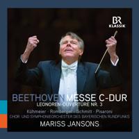 バイエルン放送合唱団, バイエルン放送交響楽団 & マリス・ヤンソンス - Beethoven: Mass in C Major & Leonore Overture No. 3 (Live) artwork
