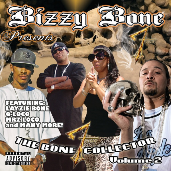 Bizzy Bone Presents the Bone Collector, Vol. 2